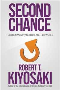 Second Chance : For Your Money, Your Life and Our World