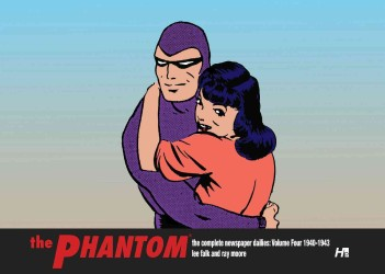 The Phantom the Complete Newspaper Dailies : 1940-1943 <4>
