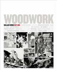 Woodwork : Wallace Wood 1927-1981 / Casalsolleric / September 16 - November 2010 (Bilingual)