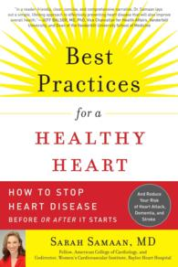 Best Practices for a Healthy Heart : How to Stop Heart Disease before or after It Starts (Reprint)