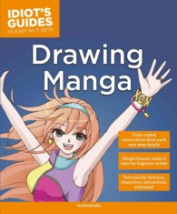 Drawing Manga (Idiot's Guides) (Revised)
