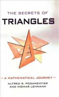 The Secrets of Triangles : A Mathematical Journey