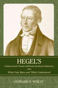 Hegel's Undiscovered Thesis-Antithesis-Synthesis Dialectics : What Only Marx and Tillich Understood