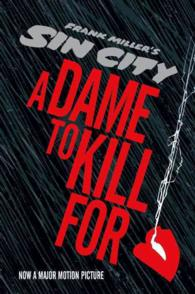 A Dame to Kill for : A Tale from Sin City (Sin City)