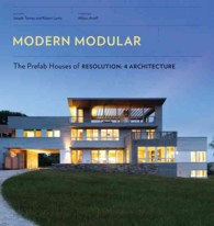 Modern Modular : The Prefab Houses of Resolution: 4 Architecture