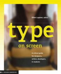 Type on Screen : A Guide for Designers, Writers, Developers, and Students (Design Briefs)