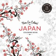 Japan : Color In: De-stress (Vive Le Color) (CLR CSM)