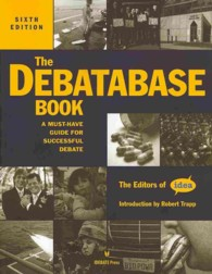 The Debatabase Book : A Must-Have Guide for Successful Debate (6TH)