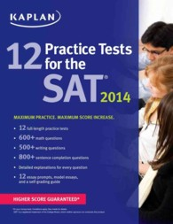 Kaplan 12 Practice Tests for the SAT 2014 (Kaplan 12 Practice Tests for the Sat)