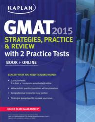 Kaplan GMAT 2015 : Strategies, Practice, and Review with 2 Practice Tests (Kaplan Gmat)