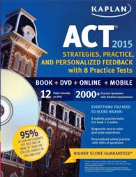 Kaplan Act 2015 : Strategies, Practice, and Personalized Feedback with 8 Practice Tests (Kaplan Act) (PAP/PSC/CD)