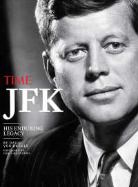 JFK : His Enduring Legacy