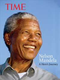 Nelson Mandela : A Hero's Journey