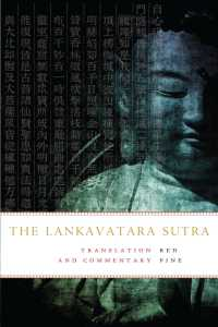 The Lankavatara Sutra : A Zen Text