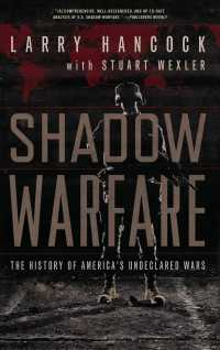 Shadow Warfare : The History of America's Undeclared Wars