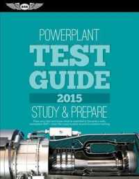 Powerplant Test Guide 2015 : The 'Fast-Track' to Study for and Pass the Aviation Maintenance Technician Knowledge Exam (Fast-track Test Guides)