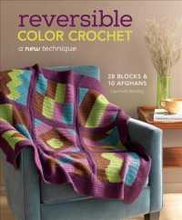 Reversible Color Crochet : A New Technique