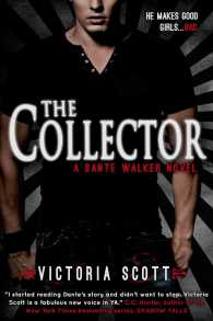 The Collector : A Dante Walker Novel (Dante Walker)