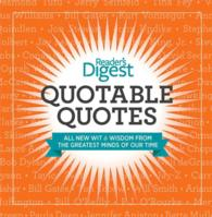 Quotable Quotes : All New Wit & Wisdom from the Greates Minds of Our Tie