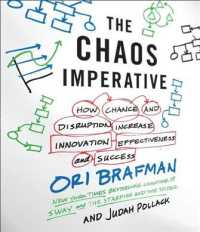 The Chaos Imperative (4-Volume Set) : How Chance and Disruption Increase Innovation, Effectiveness, and Success (Unabridged)