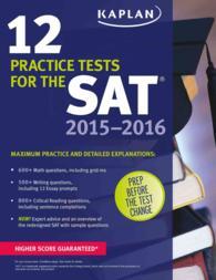 Kaplan 12 Practice Tests for the SAT 2015-2016 (Kaplan 12 Practice Tests for the Sat)