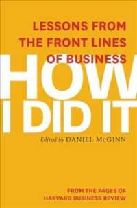 How I Did It : Lessons from the Front Lines of Business