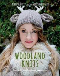Woodland Knits : Over 20 Enchanting Patterns (Tiny Owl Knits)