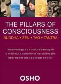 The Pillars of Consciousness : Buddha - Zen - Tao - Tantra