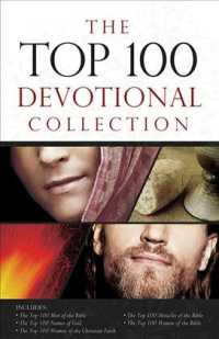 The Top 100 Devotional Collection : The Top 100 Women of the Bible, the Top 100 Men of the Bible, the Top 100 Miracles of the Bible, the Top 100 Names