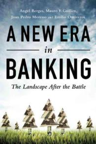 A New Era in Banking : The Landscape after the Battle