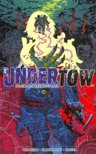 Undertow 1 : Boatman's Call (Undertow)