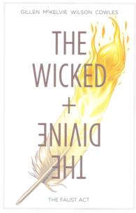 The Wicked + the Divine 1 : The Faust Act (The Wicked + the Divine)