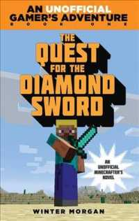 The Quest for the Diamond Sword : A Minecraft Gamer's Adventure
