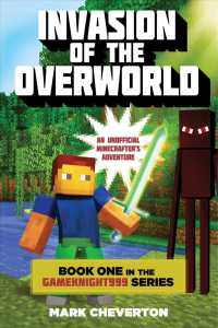 Invasion of the Overworld (Gameknight999: an Unofficial Minecrafter's Adventure)