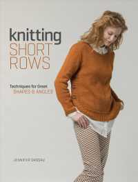 Knitting Short Rows : Techniques for Great Shapes & Angles