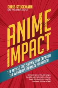 Anime Impact : The Movies and Shows That Changed the World of Japanese Animation