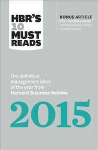 HBR's 10 Must Reads 2015 : The Definitive Management Ideas of the Year from Harvard Business Review (HBR's 10 Must Reads)