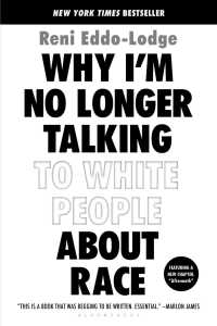 Why I'm No Longer Talking to White People about Race (Reprint)