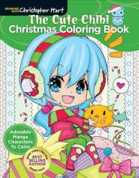 The Cute Chibi Christmas Coloring Book : Adorable Manga Characters to Color (CLR CSM)