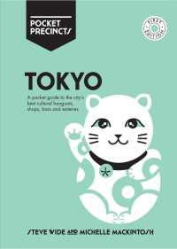 Pocket Precincts Tokyo : A Pocket Guide to the City's Best Cultural Hangouts, Shops, Bars and Eateries (Pocket Precincts)