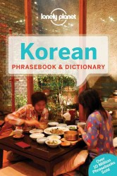 Lonely Planet Korean Phrasebook & Dictionary (Lonely Planet. Korean Phrasebook) (5TH)