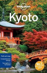Lonely Planet City Guide Kyoto (Lonely Planet Kyoto) (5TH)
