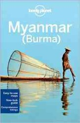 Lonely Planet Country Guide Myanmar (Burma) (Lonely Planet Myanmar (Burma)) (11TH)