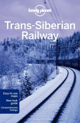 Lonely Planet Trans-Siberian Railway (Lonely Planet Trans-siberian Railway) (4TH)