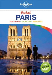 Lonely Planet Pocket Paris : Top Sights, Local Life Made Easy (Lonely Planet Pocket Paris) (3 PAP/MAP)