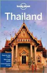 Lonely Planet Country Guide Thailand (Lonely Planet Thailand) (14TH)