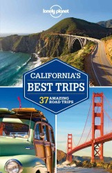 Lonely Planet California's Best Trips Regional Guide (Lonely Planet Regional Guide) (2ND)