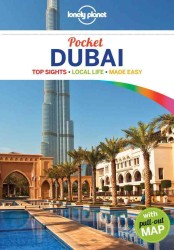 Lonely Planet Dubai Pocket : Top Sights, Local Life, Made Easy (Lonely Planet Pocket Guides) (3 PAP/MAP)