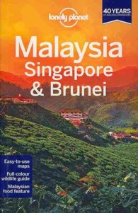 Lonely Planet Malaysia Singapore and Brunei (Lonely Planet Malaysia, Singapore and Brunei) (12TH)
