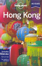 Lonely Planet Hong Kong (Lonely Planet Hong Kong and Macau) (15 PAP/MAP)